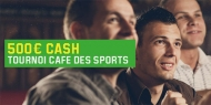 Unibet - Le Café des Sports 500€ cash