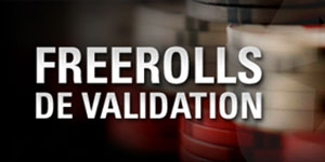 Freerolls de Validation PokerStars